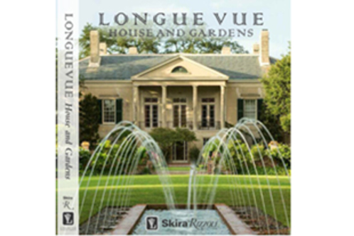 Longue Vue House And Gardens: The Architecture, Interiors And Gardens Of  New Orleansu0027 Most Celebrated Estate