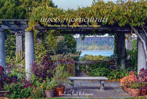 Rocky Hills Environmental Lecture: Heroes of Horticulture